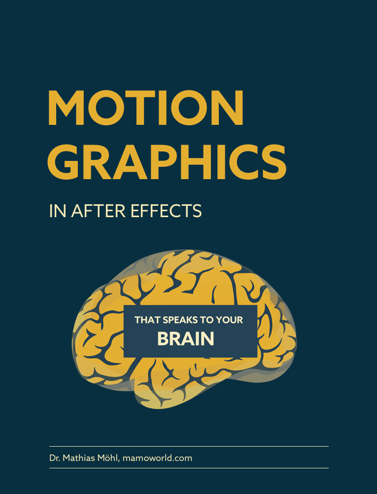 Motion Graphics In After Effects By Dr. Mathias Möhl - Free eBook