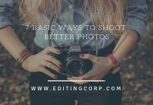 7 Basic Ways to Shoot Better Photos