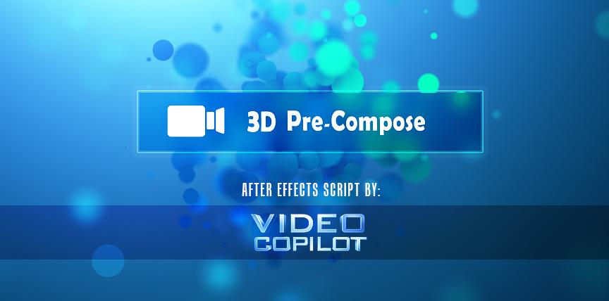 3d pre-compose free after effects script