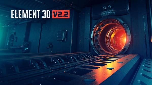 Element 3D V2.2 Now Available