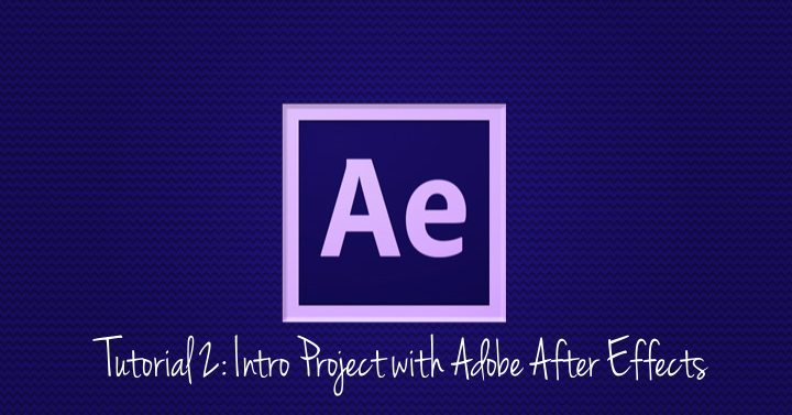 Intro Project with Adobe After Effects