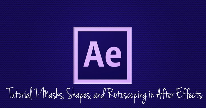 Masks, Shapes, and Rotoscoping in After Effects