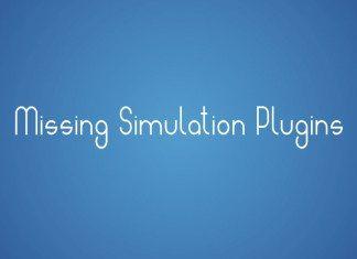 Missing Simulation Plugins