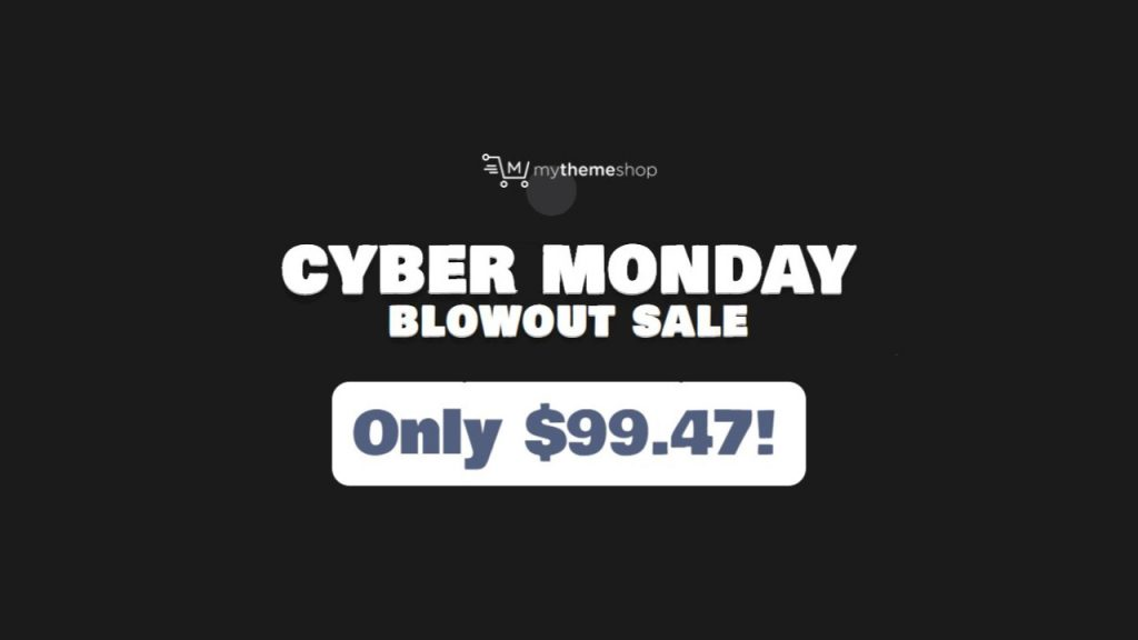 MyThemeShop Cyber Monday Sale