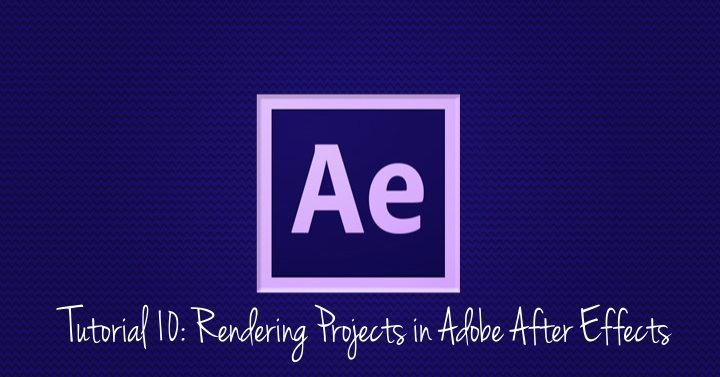 Rendering Projects in Adobe After Effects