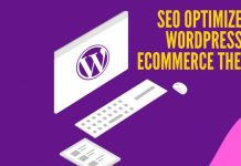SEO Optimized WordPress eCommerce Themes