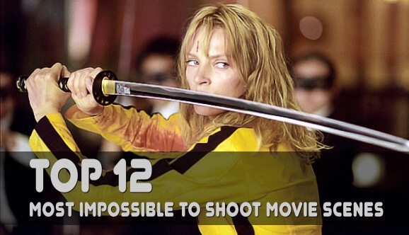 Top 12 Most Impossible to Shoot Movie Scenes