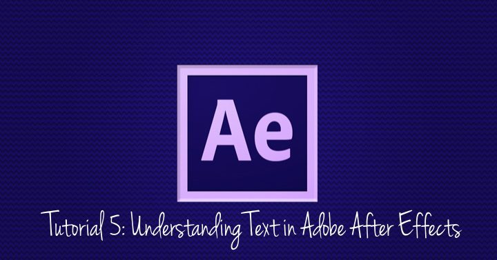 Understanding Text in Adobe After Effects