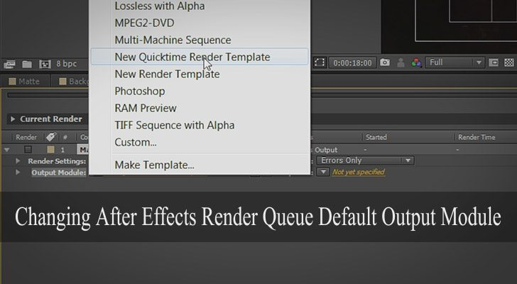After Effects Render Queue Default Output Module