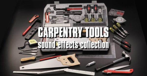 carpentry tools sound effects cover