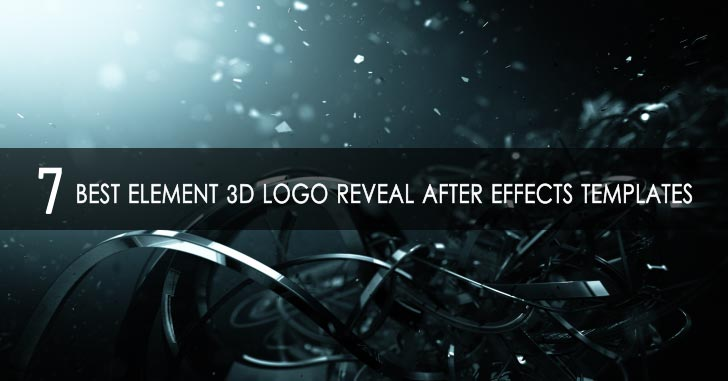 7 Best Element 3D Logo Reveal After Effects Templates