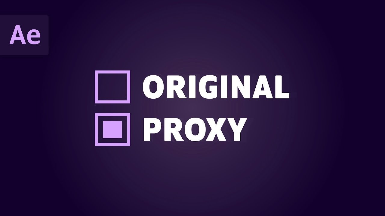 after effects proxy