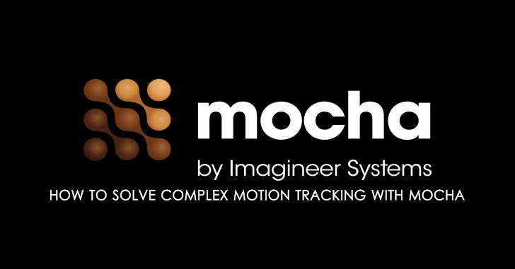 solve complex motion tracking mocha